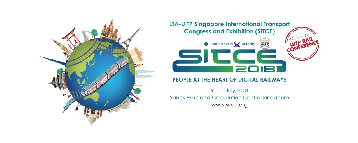 LTA-UITP Singapore International Transport Congress and Exhibition (SITCE) 2018