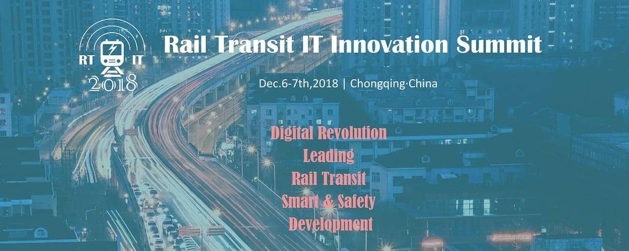 Rail Transit IT Innovation Summit 2018