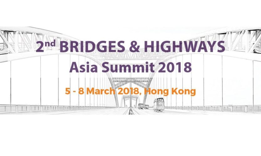2nd Bridges & Highways Asia Summit 2018