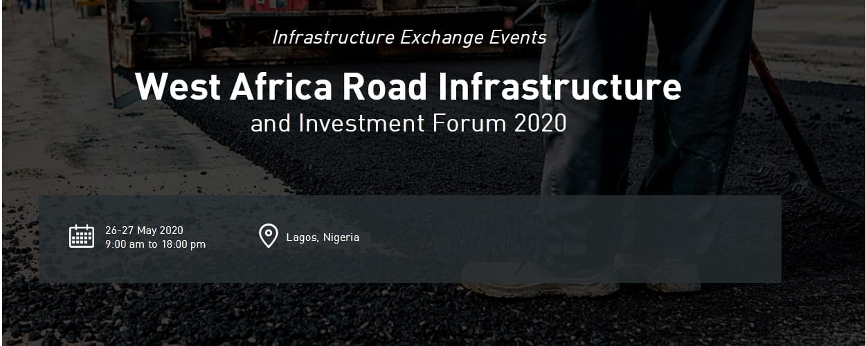 West Africa Road Infrastructure & Investment Forum 2020